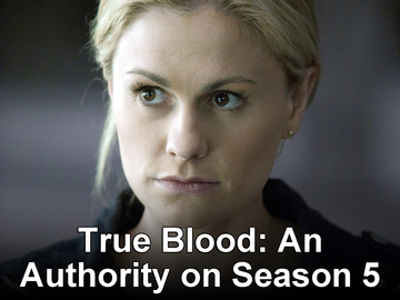 True Blood: An Authority on Season 5