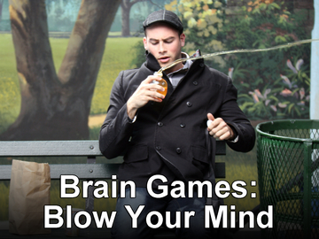 Brain Games: Blow Your Mind